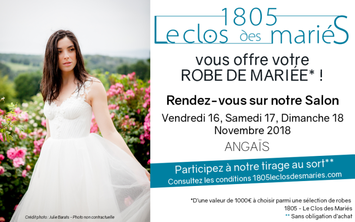 { Coup de projecteur } Gagne ta robe de Mariée avec 1805 – Le Clos des Mariés!